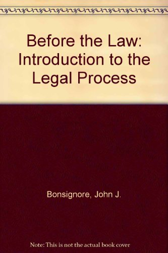 Before the Law: Introduction to the Legal Process