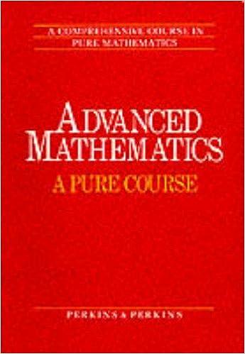 Advanced Mathematics: A Comprehensive Course in Pure