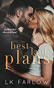 Best Laid Plans: A Brother's Best Friend Standalone Rom