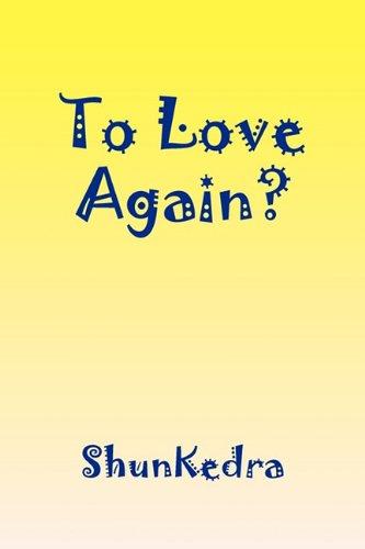 To Love Again? PDF