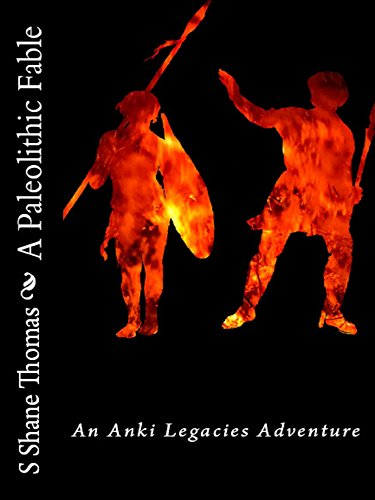A Paleolithic Fable (Anki Legacies)