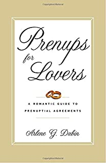 Prenuptial agreements how to write a fair lasting contract 4th prenups for lovers a romantic guide to prenuptial agreements platinumwayz