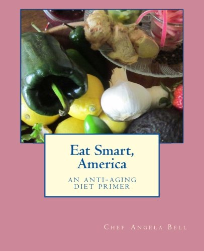 41tfrIQmlDL - Eat Smart, America: an anti-aging diet primer