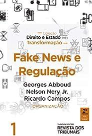 Fake news e regulação