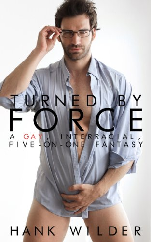 Turned By Force: A Gay, Interracial, Five-On-One - Glasses On Spunk