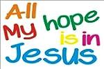 All My Hope is in Jesus Wall Window C...