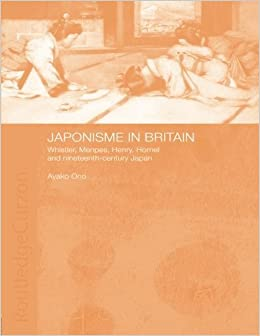 Japonisme in Britain by Ayako Ono (2006-04-06)