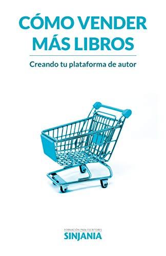 Portada del libro Cómo vender más libros de Sinjania