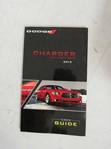 2012 Dodge Charger Owner Manual (No supplemental material) (Manual only, no supplemental material.)