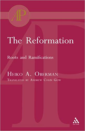 The-Reformation-roots-and-ramifications