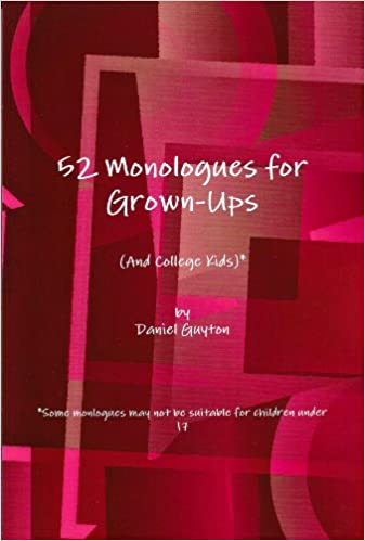 Download online 52 Monologues for Grown-Ups (And College Kids) PDF, azw (Kindle)