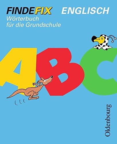 Findefix Englisch. Wörterbuch für die Grundschule