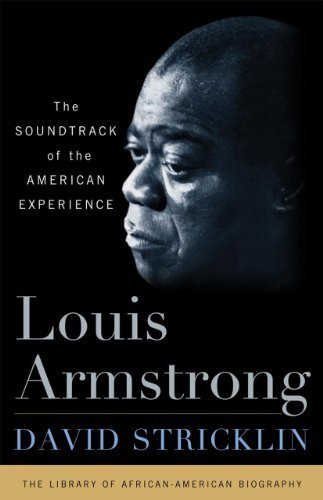 Books : Louis Armstrong: The Soundtrack of the American Experience by Stricklin, David (2010) Hardcover