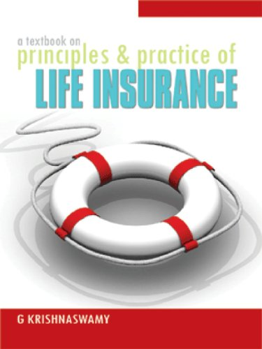 A Textbook on Principles & Practice of Life Insurance