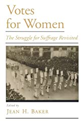 Viewpoints on American Culture: The Struggle for Suffrage Revisited