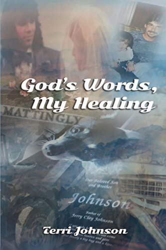 God's Words, My Healing (A Letter To My Brother In Heaven)