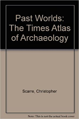Past worlds : the Times atlas of archaeology