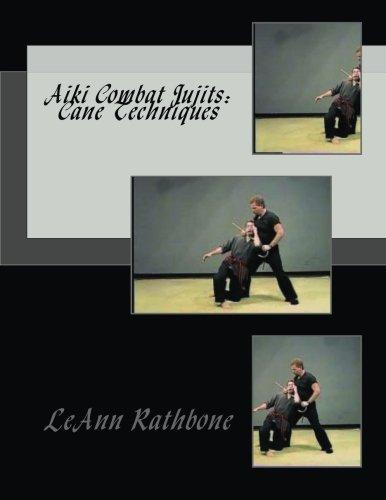 Aiki Combat Jujits: Cane Techniques