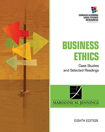 Business Ethics: Case Studies and Selected Readings (South-western Legal Studies in Business Academic Series) (Best Business Case Studies)
