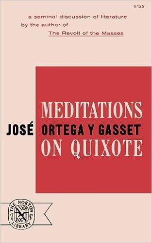 Meditations on Quixote by José Ortega y Gasset (1963-11-17)