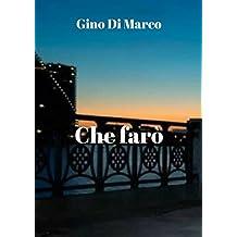 Che farò (Italian Edition)