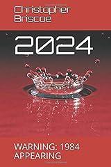 2024: WARNING: 1984 APPEARING Paperback