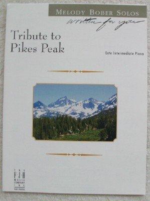 Tribute to Pikes Peak. Late Intermediate Piano Solo (Written for You) ebook