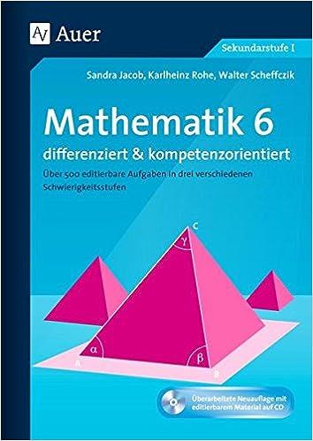 Mathematik 6 differenziert u. kompetenzorientiert: Über 500 ...