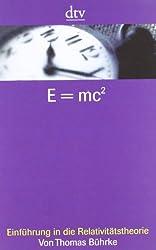 E = mc²: Einführung in die Relativitätstheorie