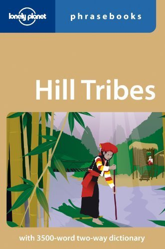 Hill Tribes: Lonely Planet Phrasebook by David Bradley (2008-07-01) (Hill Tribe Flower)