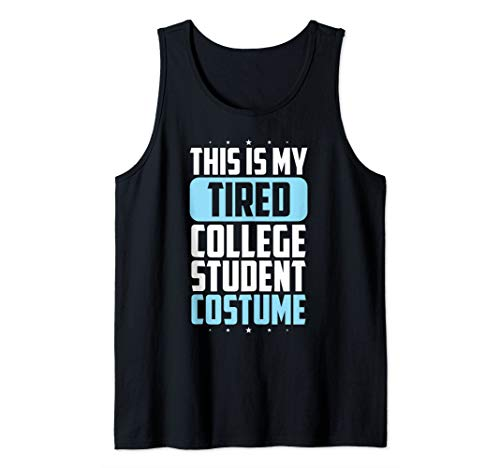 Diy Halloween Costumes For College Students (This Is My Tired College Student Costume  Tank)
