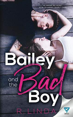 Bailey And The Bad Boy (Scandalous Series)