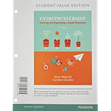 Entrepreneurship: Starting and Operating A Small Business, Student Value Edition (4th Edition)