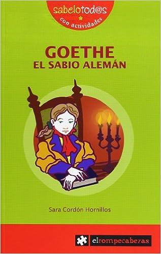 Goethe el sabio aleman: SARA CORDON: 9788496751521: Amazon.com: Books