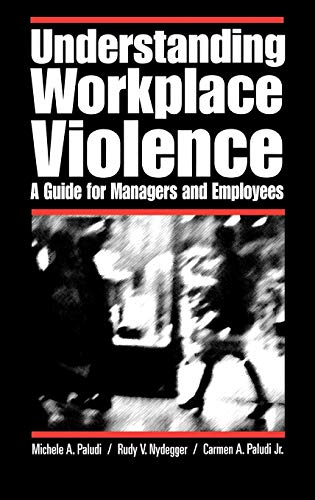 Understanding Workplace Violence: A Guide for Managers and Employees