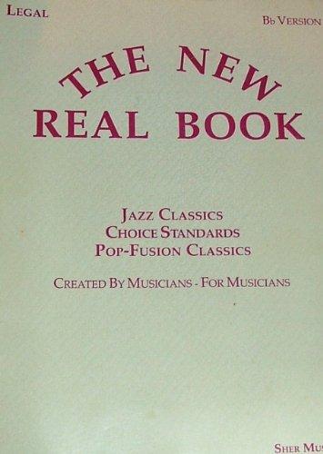The New Real Book Bb (Jazz Classics, Choice Standards, Pop-Fusion Classics, B Flat Version)