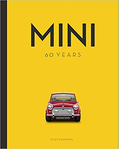 Mini 60 Years Giles Chapman 9780760363997 Amazoncom Books