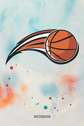 Notebook: Funny Basketball Best Team Sport Planner / Organizer / Lined Notebook (6