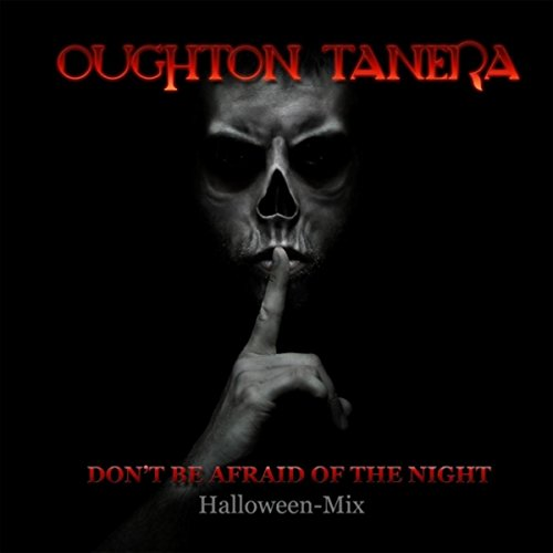 Don't Be Afraid of the Night (Halloween Mix)]()