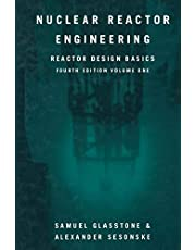 Nuclear Reactor Engineering: Reactor Design Basics