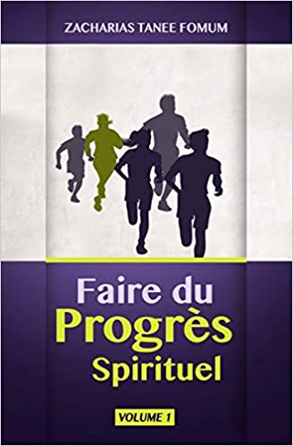 Faire Du Progres Spirituel Volume Un French Edition