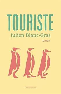 Touriste par Blanc-Gras