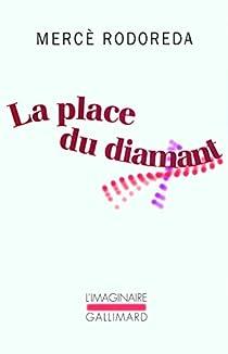 La place du diamant par Rodoreda