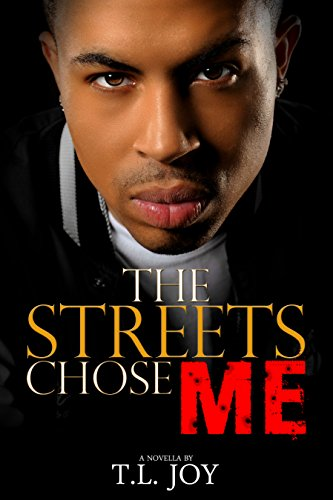 Search : The Streets Chose Me: Hot Boyz Series Prelude