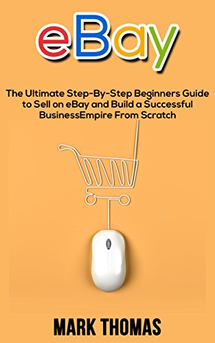 Guide to Selling on eBay (The Newbies Guide)