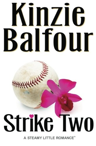 Download Strike Two: A Steamy Little Romance ebook