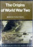Origins of World War II, Roger Parkinson, 039910612X