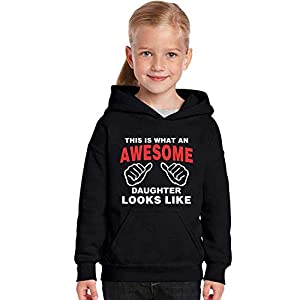 TheYaYaCafe Kids's Cotton Blend Hooded Printed Sweatshirt – This is What an Awesome Daughter Looks Like
