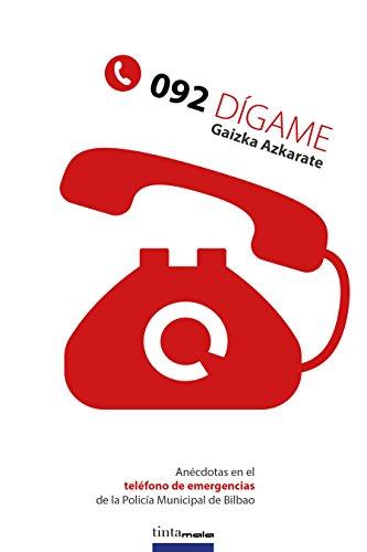 092, dígame: Anécdotas en el teléfono de emergencias de la Policía Municipal de Bilbao