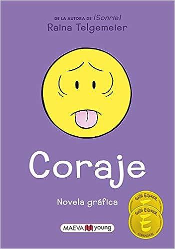 Book's Cover of Coraje: Edición en español de España, no latino (Novela gráfica) (Español) Tapa blanda – 8 julio 2020
